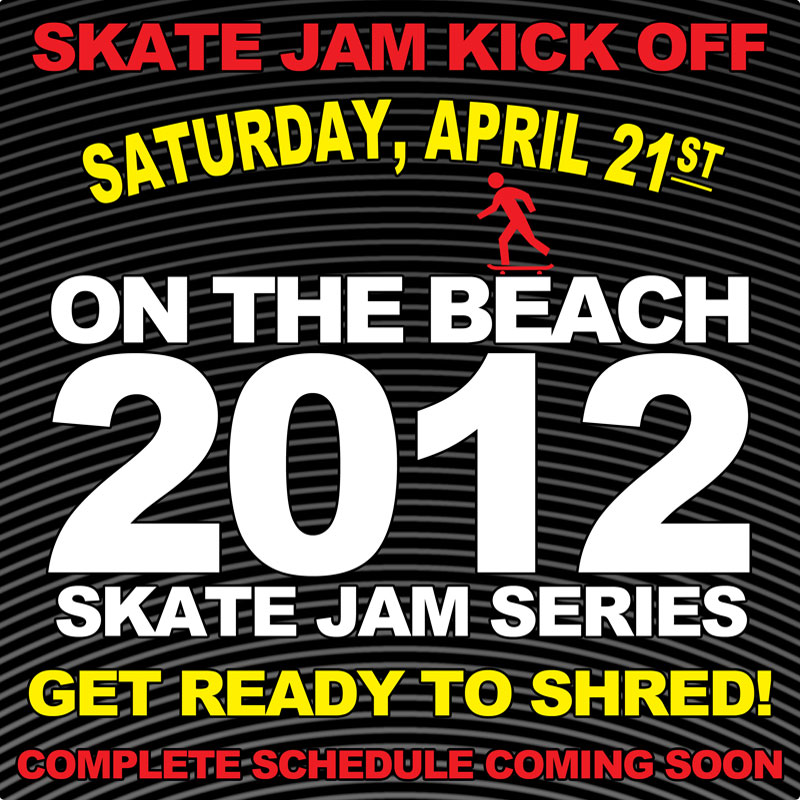 Coming Soon, OTB SK8 JAM SERIES 2012
